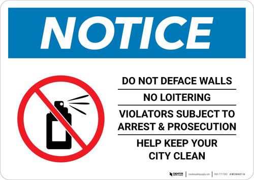 Notice: Do Not Deface Walls - No Loitering Landscape