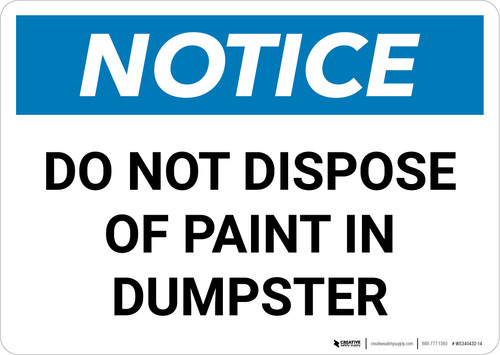 Notice: Do Not Dispose Of Paint In Dumpster Landscape