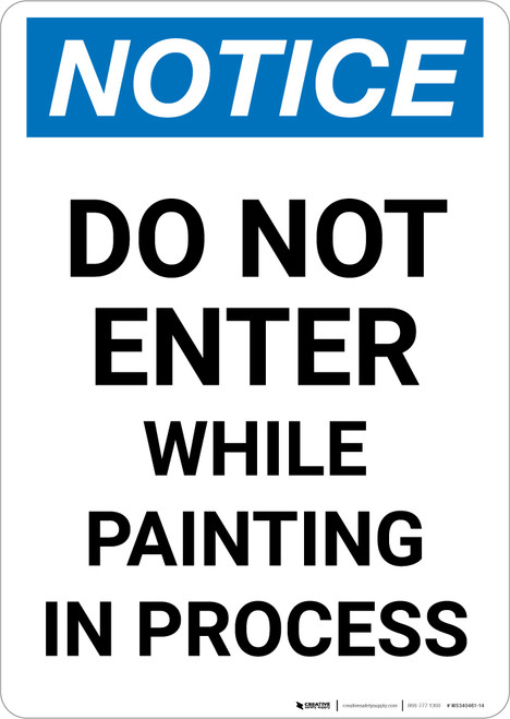 Notice: Do Not Enter While Painting In Process Portrait