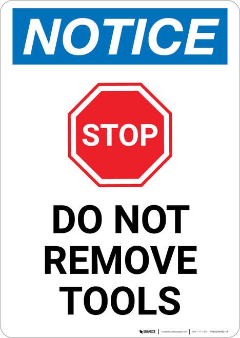Notice: Stop - Do Not Remove Tools Portrait