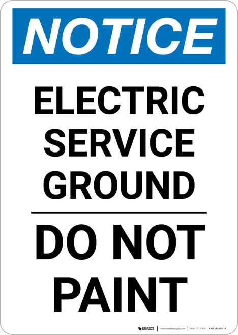 Notice: Electric Service Ground - Do Not Paint Portrait