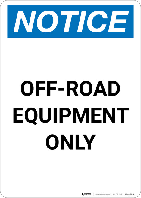 Notice: Off-Road Equipment Only Portrait