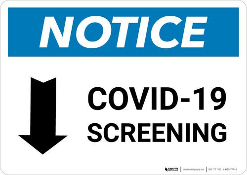 Notice: COVID-19 Screening Down Arrow Landscape - Wall Sign