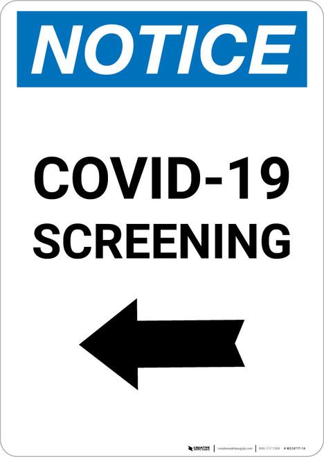 Notice: COVID-19 Screening Left Arrow Portrait - Wall Sign