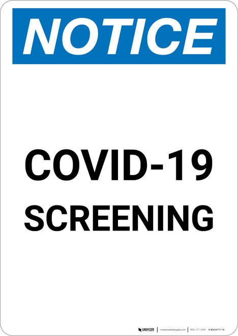 Notice: COVID-19 Screening Portrait - Wall Sign
