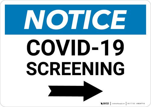 Notice: COVID-19 Screening Right Arrow Landscape - Wall Sign