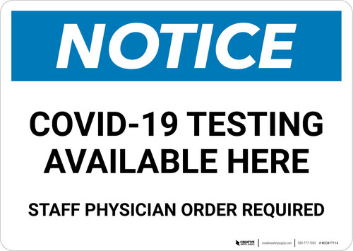 Notice: COVID-19 Testing Available Here Landscape - Wall Sign