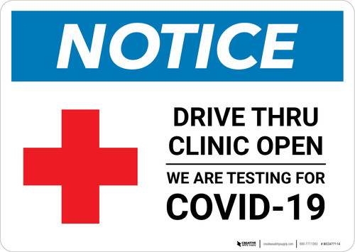 Notice: Drive Thru Clinic Open with Icon Landscape - Wall Sign