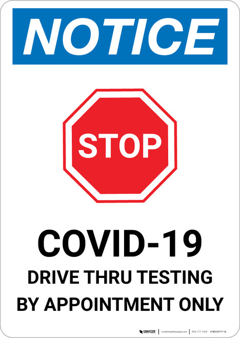 Notice: Stop COVID-19 Drive Thru Testing by Appointment with Icon Portrait - Wall Sign