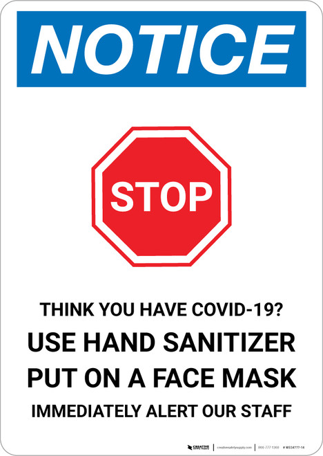 Notice: Stop Think You Have COVID-19 with Icon Portrait - Wall Sign