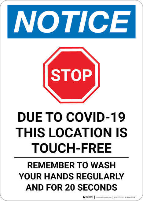 Notice: This Location is Touch Free COVID-19 with Icon Portrait - Wall Sign