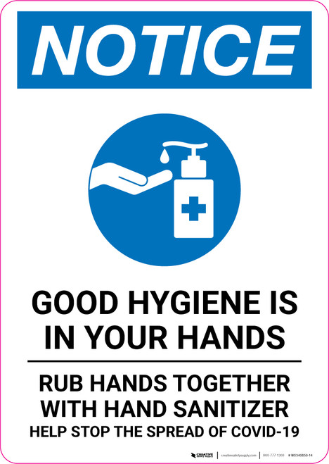Notice: Good Hygiene is in Your Hands with Icon Portrait - Wall Sign