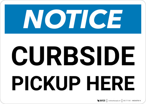 Notice: Curbside Pickup Here Landscape - Wall Sign