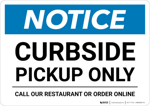 Notice: Curbside Pickup Only - Call Restaurant or Order Online Landscape - Wall Sign