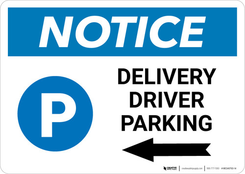 Notice: Delivery Driver Parking Left Arrow with Icon  Landscape - Wall Sign