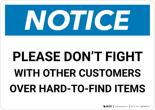 Notice: Please Don't Fight with Other Customers Landscape - Wall Sign