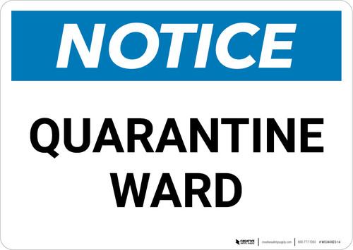 Notice: Quarantine Ward Landscape - Wall Sign