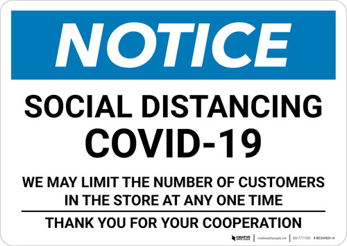 Notice: Social Distancing COVID-19 We May Limit the Number of Customers  Landscape - Wall Sign