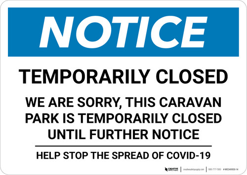 Notice: Temporarily Closed - Caravan Park Closed Until Further Notice Landscape - Wall Sign