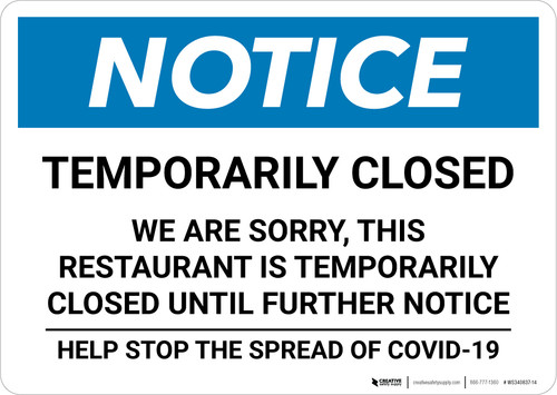Notice: Temporarily Closed - Restaurant Closed Until Further Notice Landscape - Wall Sign