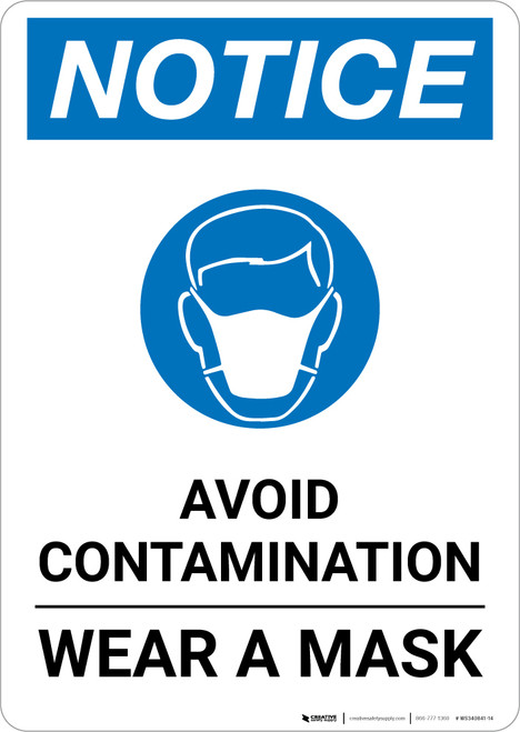 Notice: Avoid Contamination Wear a Mask with Icon Portrait - Wall Sign