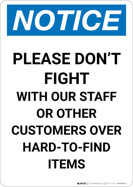Notice: Please Don't Fight with Our Staff or Other Customers Portrait - Wall Sign