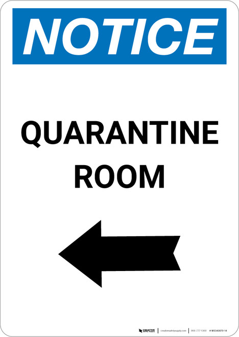 Notice: Quarantine Room Left Arrow Portrait - Wall Sign