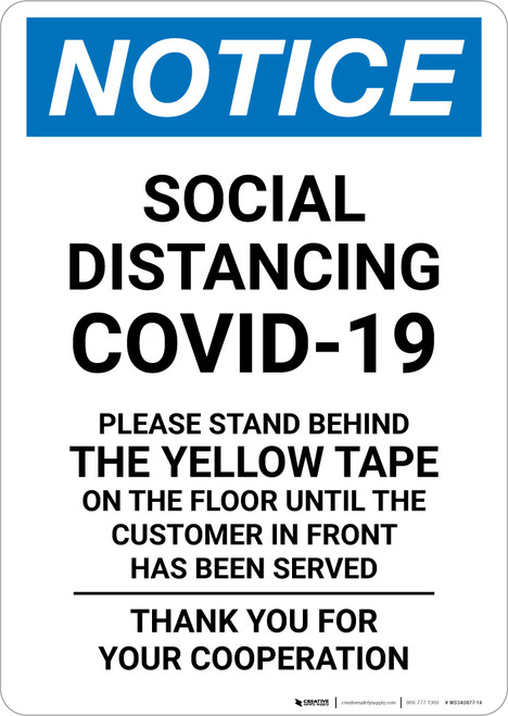 Notice: Social Distancing COVID-19 Please Stand Behind Yellow Tape Portrait - Wall Sign