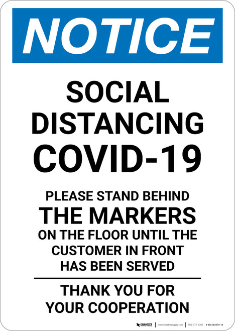 Notice: Social Distancing COVID-19 Please Stand Behind Markers on Floor Portrait - Wall Sign