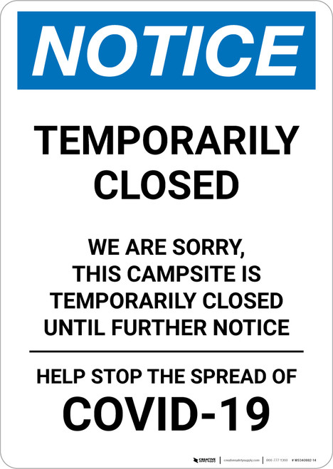 Notice: Temporarily Closed - Campsite Closed Until Further Notice Portrait - Wall Sign