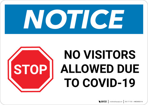 Notice: STOP - No Visitors Allowed Due To Covid-19 Landscape - Wall Sign