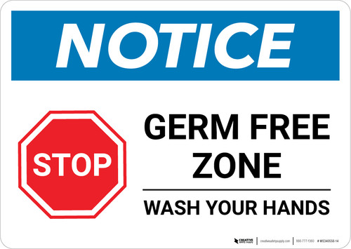 Notice: STOP - Germ Free Zone/Wash Your Hands Landscape - Wall Sign