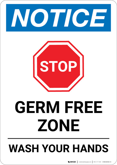 Notice: STOP - Germ Free Zone/Wash Your Hands Portrait - Wall Sign