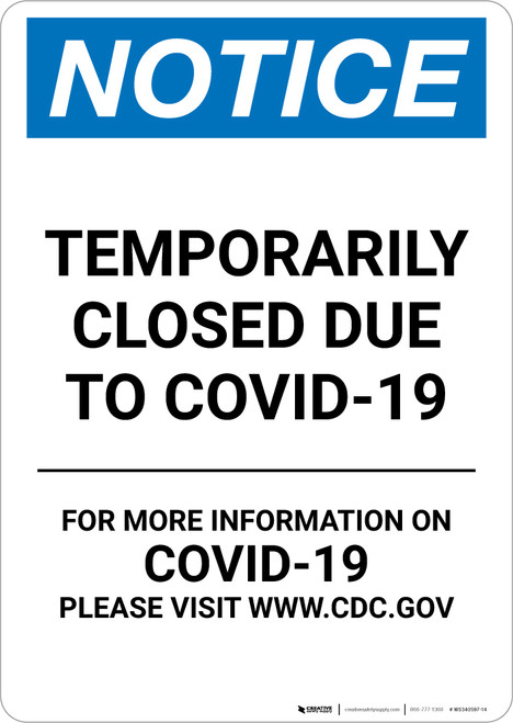 Notice: Temporarily Closed Due To Covid-19 Portrait - Wall Sign