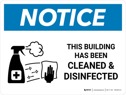 Notice: This Building Has Been Cleaned And Disinfected with Icon Landscape - Wall Sign