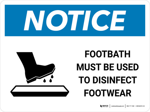 Notice Footbath Must Be Used with Icon Landscape - Wall Sign