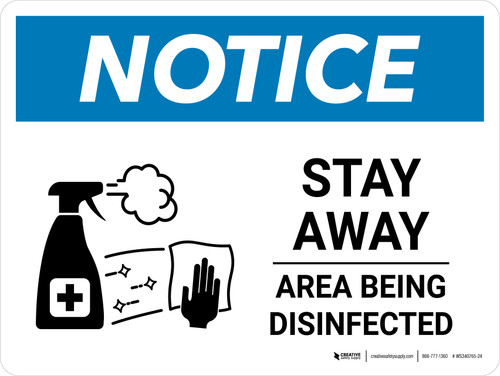 Notice Stay Away Area Being Disinfected with Icon Landscape - Wall Sign