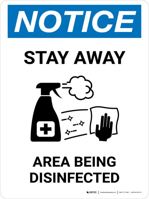 Notice Stay Away Area Being Disinfected with Icon Portrait - Wall Sign