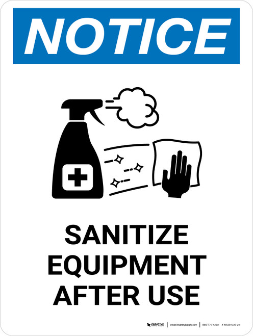 Notice: Sanitize Equipment After Use with Icon Portrait - Wall Sign