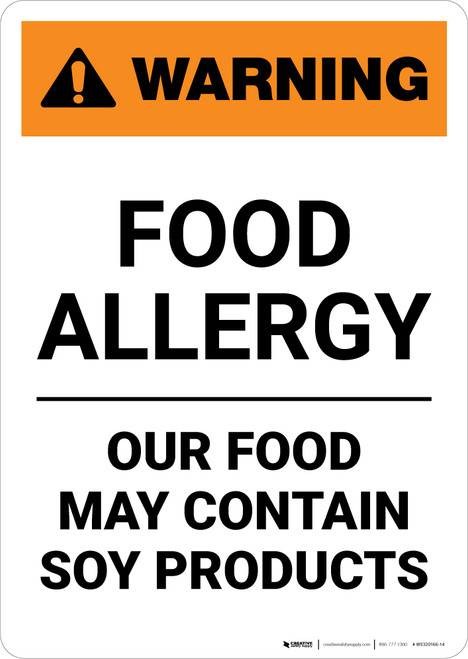Warning: Food Allergy - Food May Contain Soy Products - Portrait Wall Sign