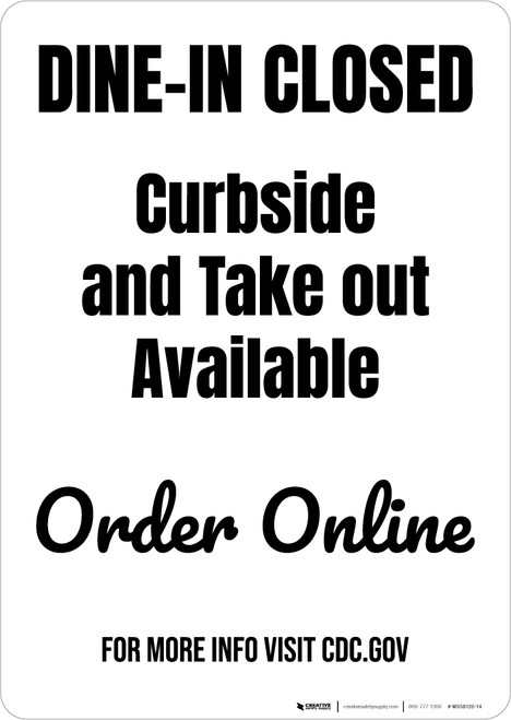 Dine-In Closed Curbside And Take Out Available Portrait - Wall Sign