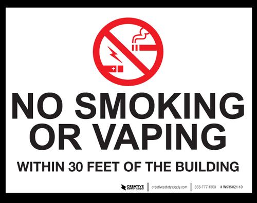 No Smoking/Vaping Within 30 Feet - Wall Sign