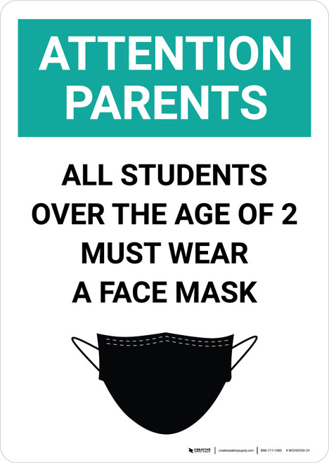 Attention Parents: All Students Must Wear Face Mask with Icon Portrait - Wall Sign