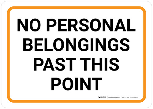No Personal Belongings Past This Point Landscape - Wall Sign