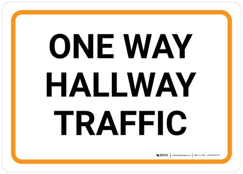 One Way Hallway Traffic Landscape - Wall Sign