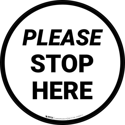 Please Stop Here Circular - Floor Sign