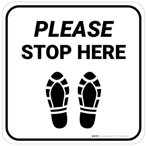 Please Stop Here Shoe Prints Square - Floor Sign