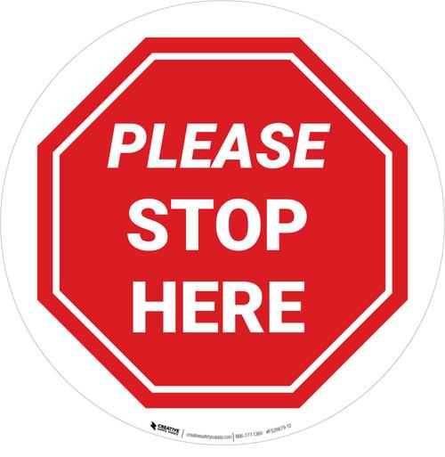 Please Stop Here Stop Circular - Floor Sign