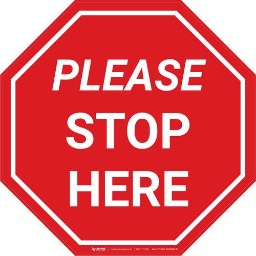 Please Stop Here Stop - Floor Sign