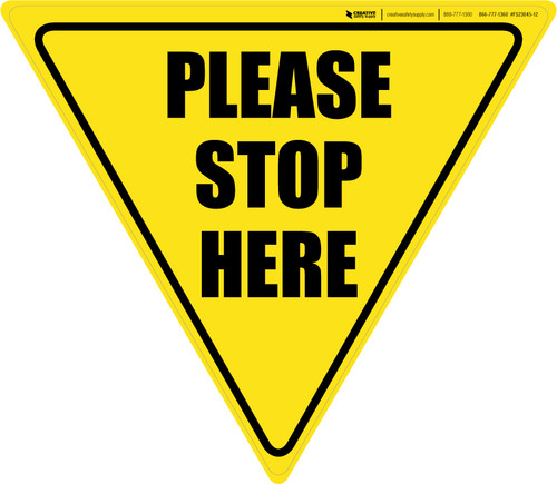 Please Stop Here Yield - Floor Sign